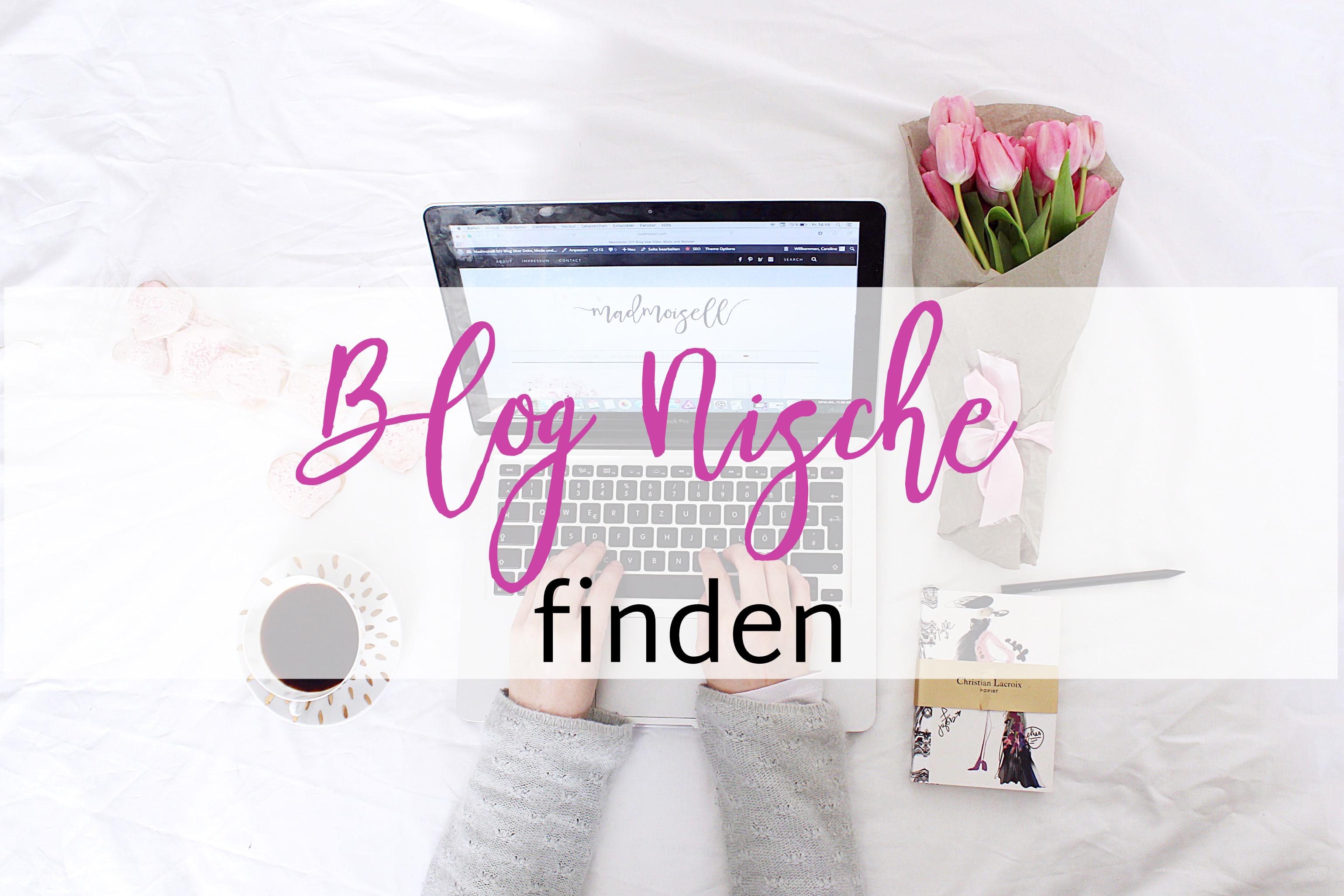 Blogs Finden die richtige nische finden tipps