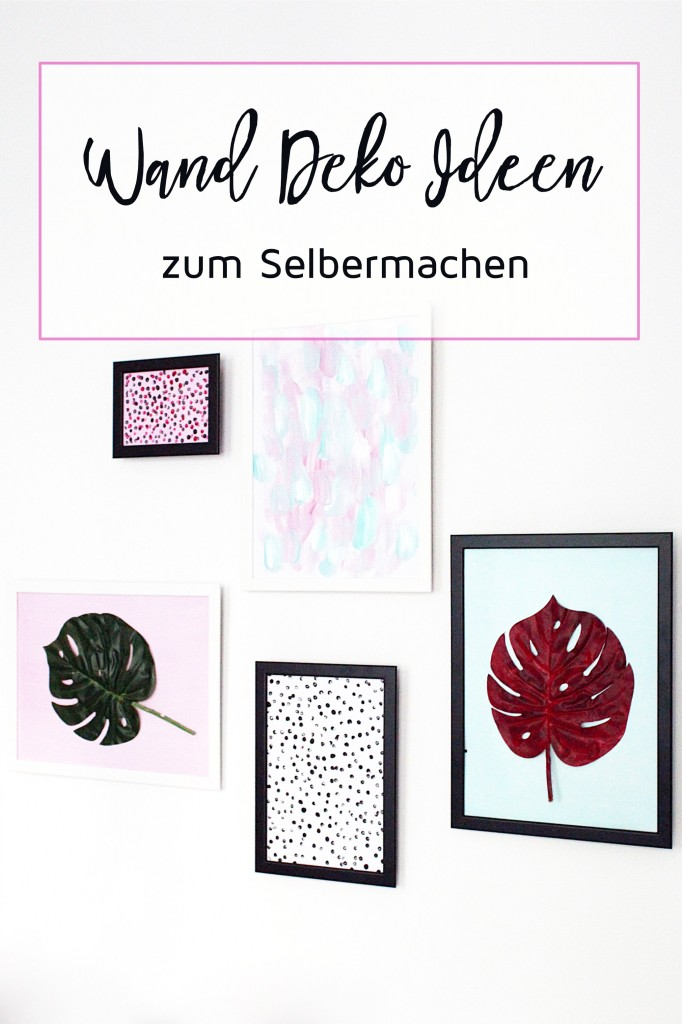 wanddeko ideen zum selber machen diy blog. Black Bedroom Furniture Sets. Home Design Ideas