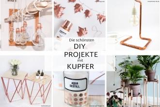 AuBergewohnlich Die Schönsten DIY Projekte Mit Kupfer