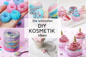 Die schönsten DIY Kosmetik Ideen zum Selbermachen