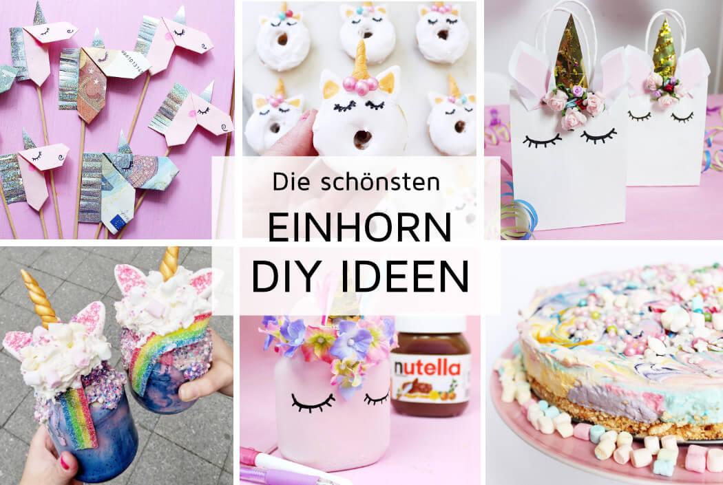 Einhorn DIY Ideen selber machen: Die 25+ schönsten DIY Anleitungen